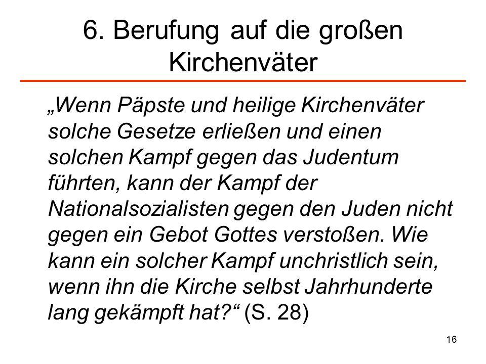 6. Berufung auf die großen Kirchenväter