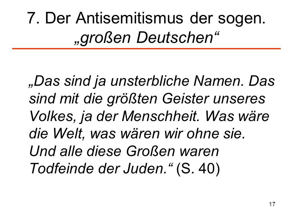 """7. Der Antisemitismus der sogen. """"großen Deutschen"""