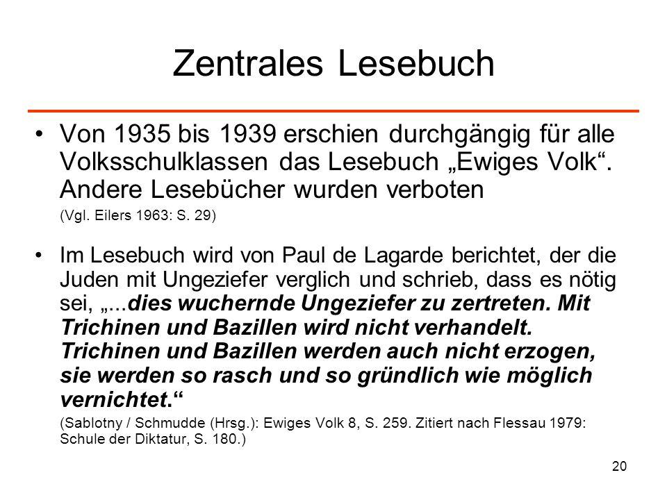 """Zentrales Lesebuch Von 1935 bis 1939 erschien durchgängig für alle Volksschulklassen das Lesebuch """"Ewiges Volk . Andere Lesebücher wurden verboten."""