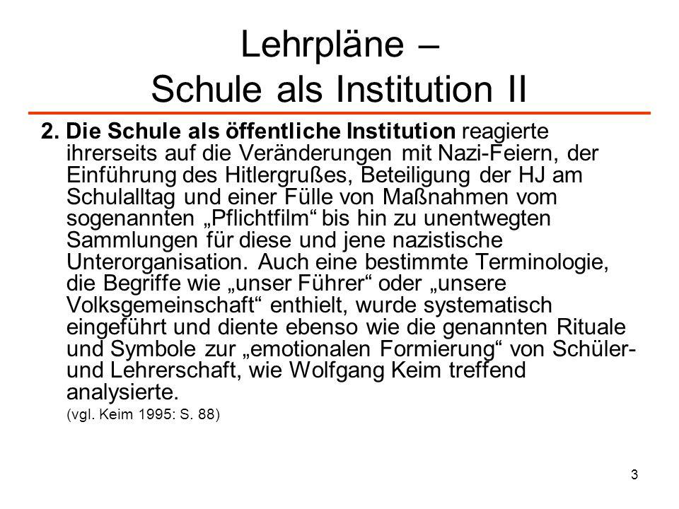 Lehrpläne – Schule als Institution II