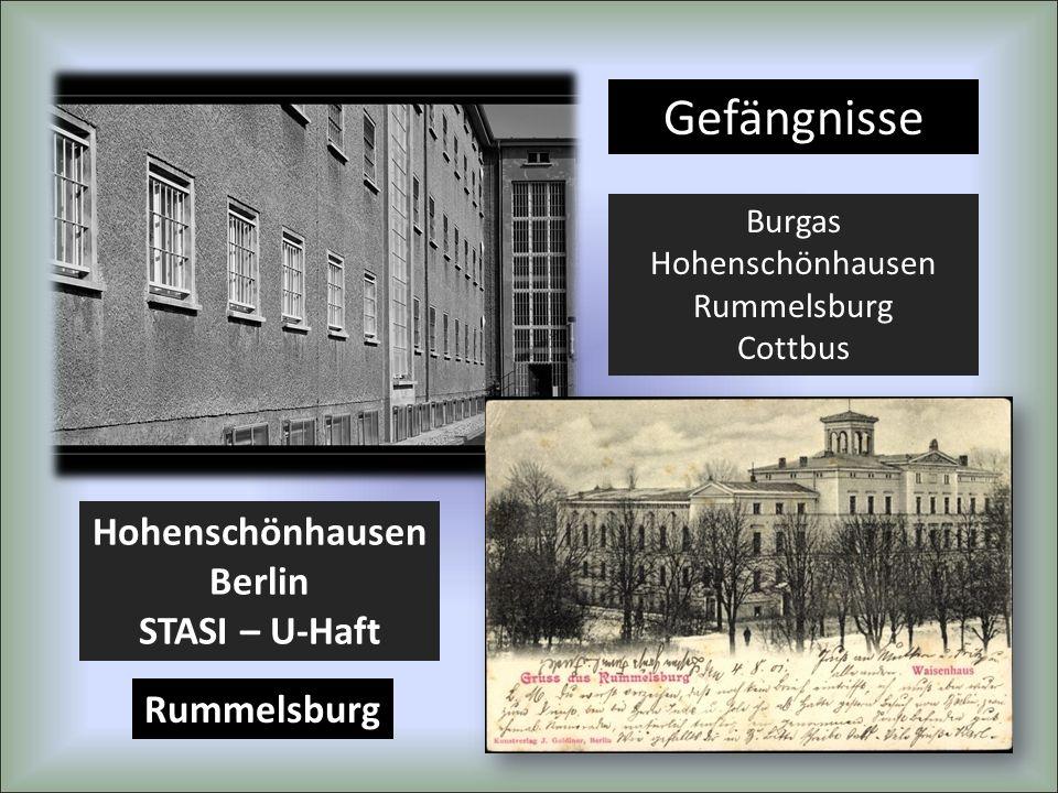 Gefängnisse Hohenschönhausen Berlin STASI – U-Haft Rummelsburg Burgas