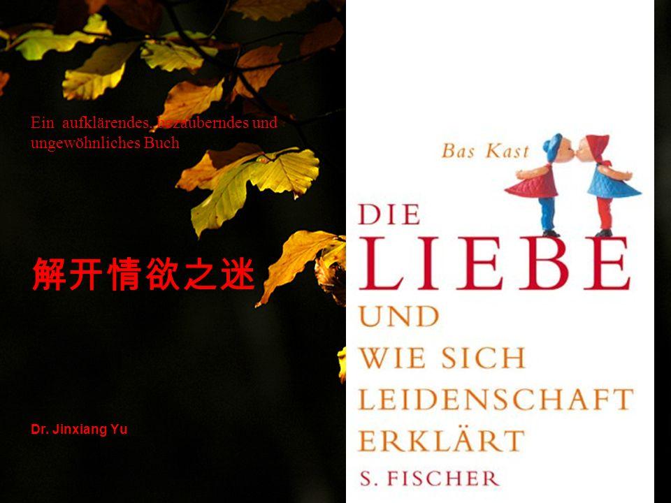 Ein aufklärendes, bezauberndes und ungewöhnliches Buch 解开情欲之迷 Dr