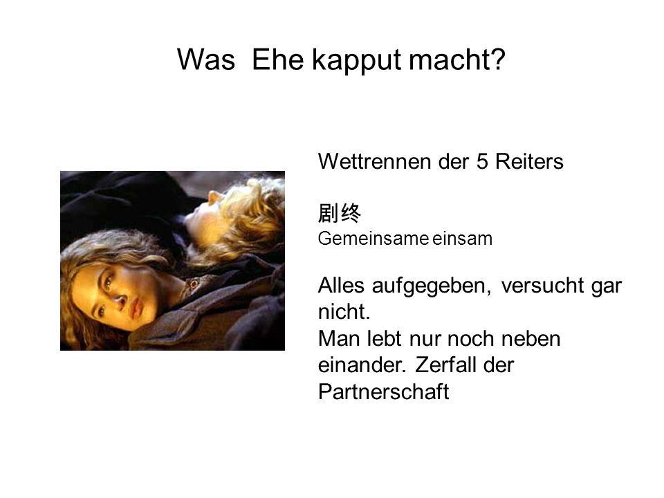 Was Ehe kapput macht Wettrennen der 5 Reiters 剧终