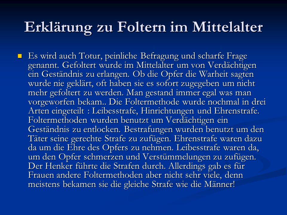 Erklärung zu Foltern im Mittelalter
