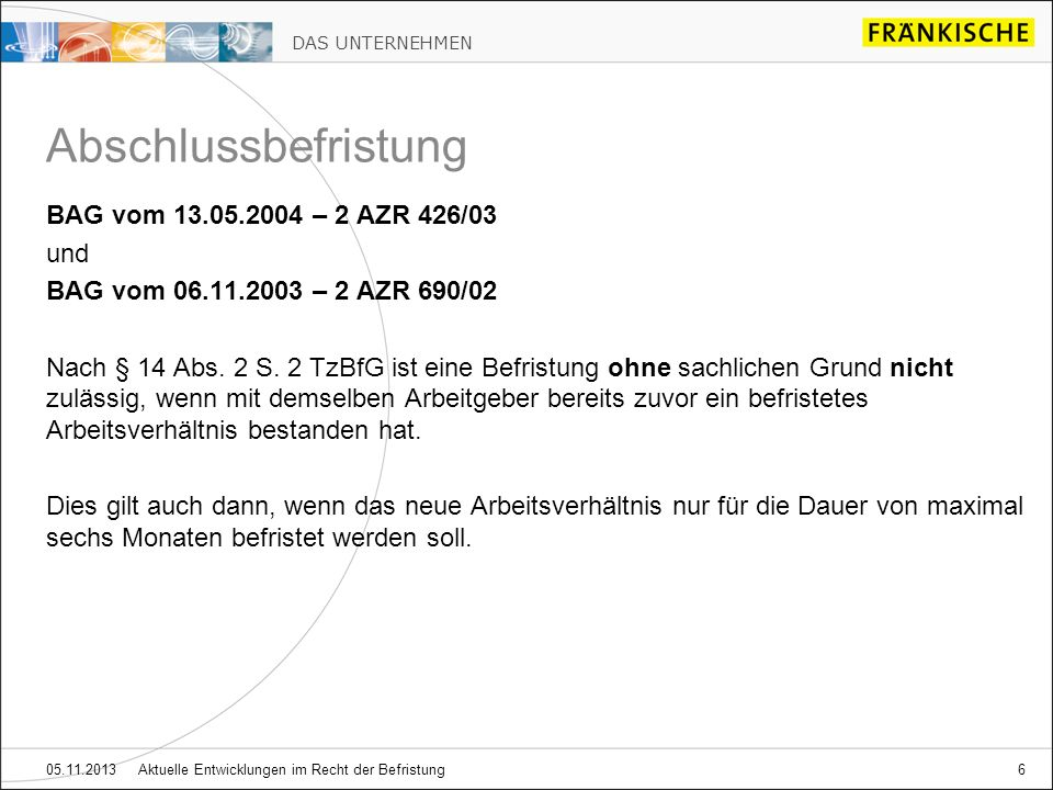 Abschlussbefristung BAG vom 13.05.2004 – 2 AZR 426/03 und