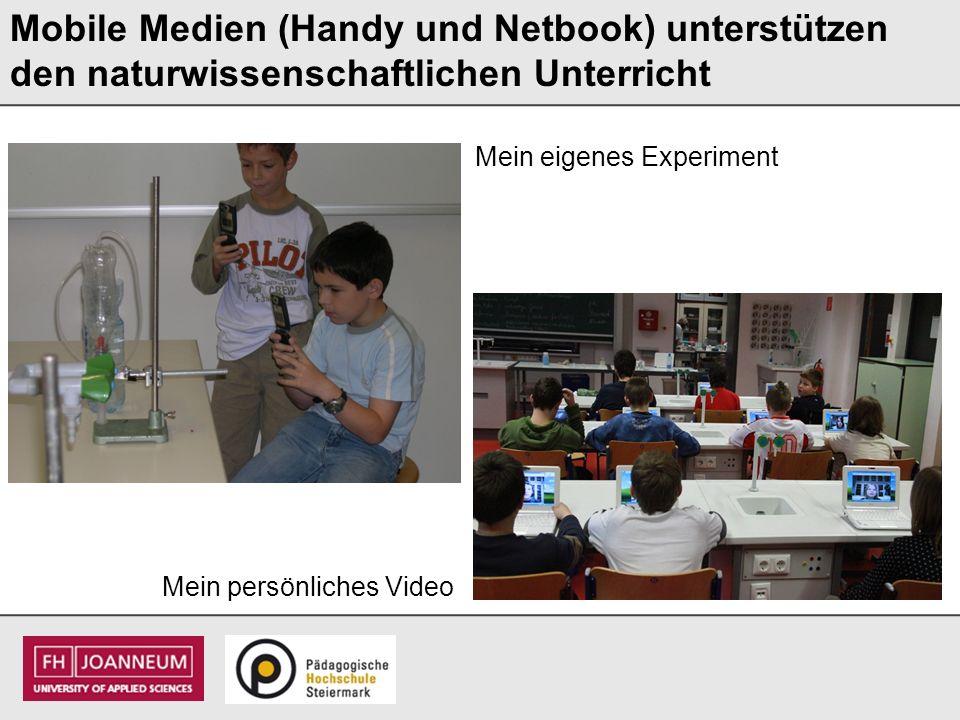 Mobile Medien (Handy und Netbook) unterstützen den naturwissenschaftlichen Unterricht