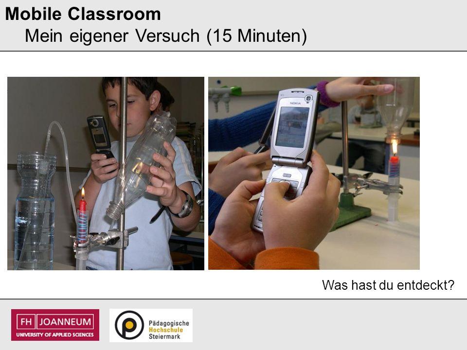 Mobile Classroom Mein eigener Versuch (15 Minuten)