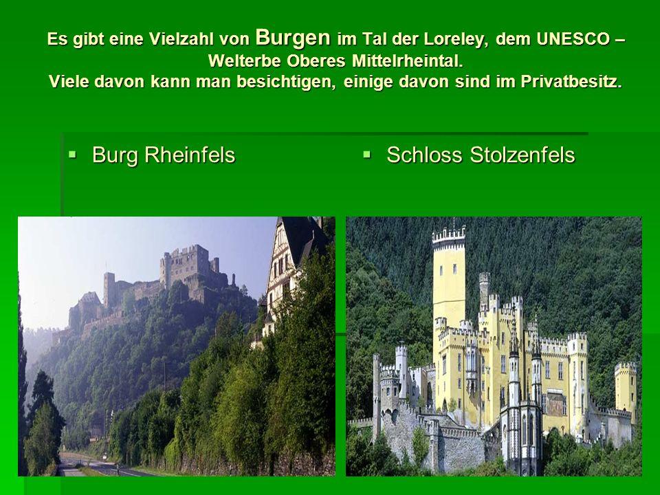 Burg Rheinfels Schloss Stolzenfels