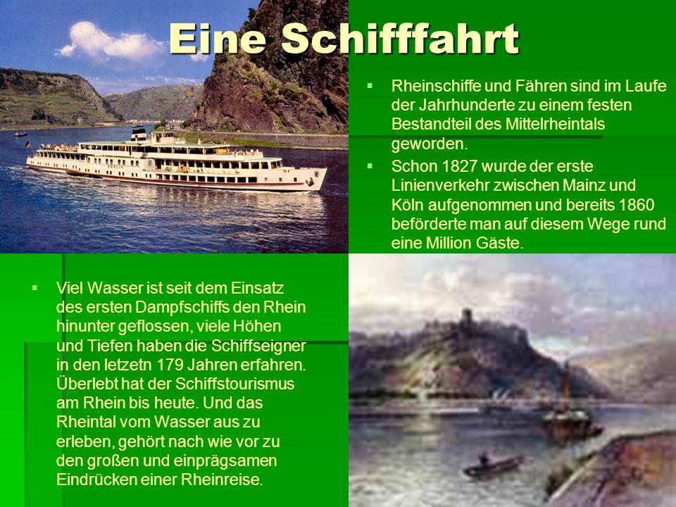 Eine Schifffahrt Rheinschiffe und Fähren sind im Laufe der Jahrhunderte zu einem festen Bestandteil des Mittelrheintals geworden.