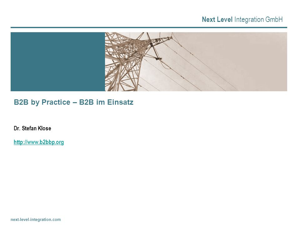 B2B by Practice – B2B im Einsatz Dr. Stefan Klose http://www.b2bbp.org