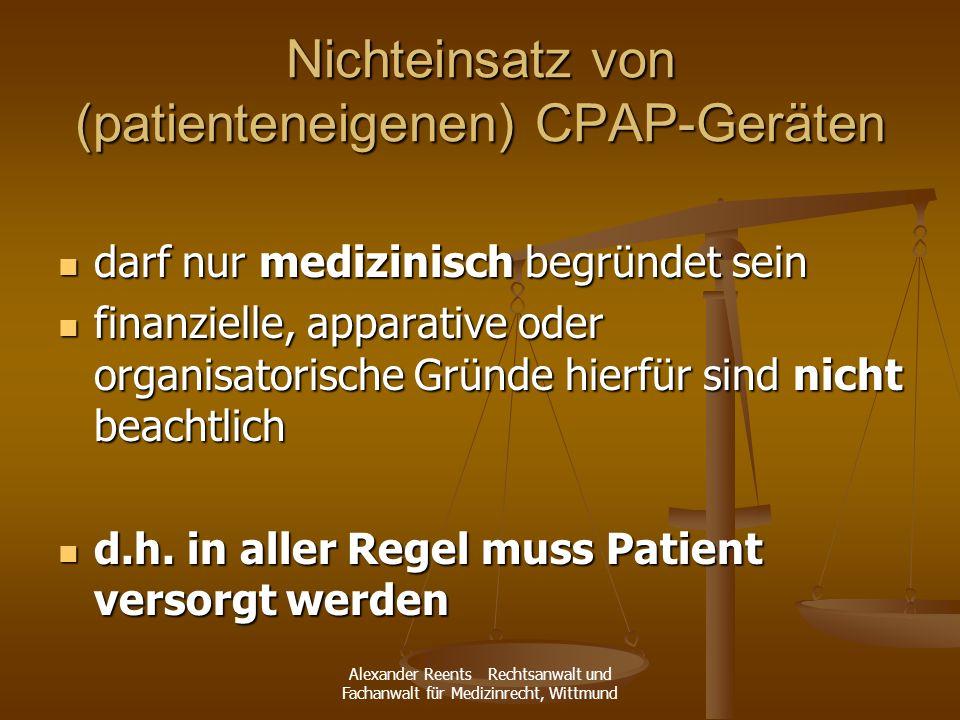 Nichteinsatz von (patienteneigenen) CPAP-Geräten