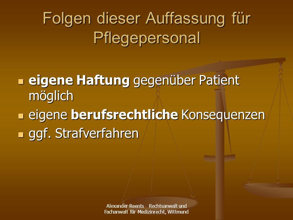 Folgen dieser Auffassung für Pflegepersonal