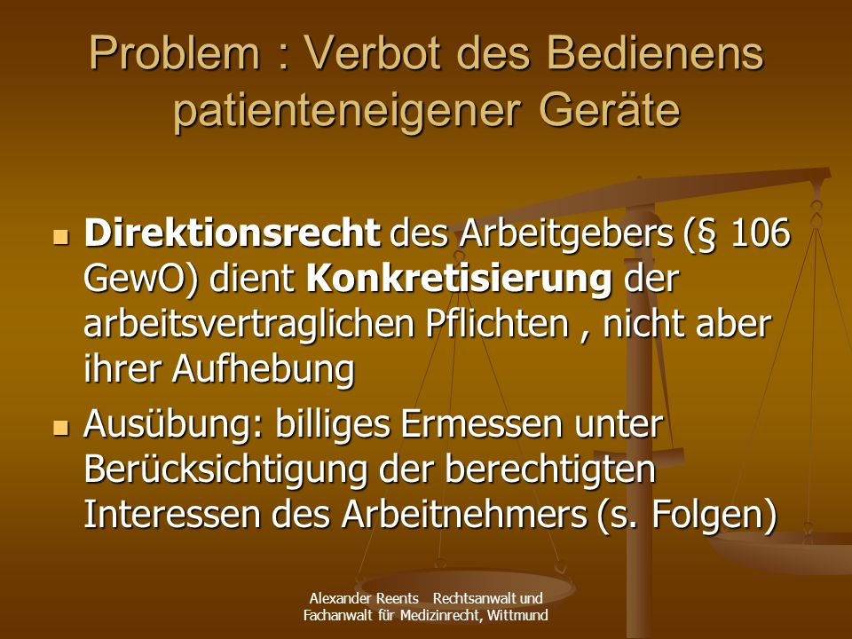 Problem : Verbot des Bedienens patienteneigener Geräte