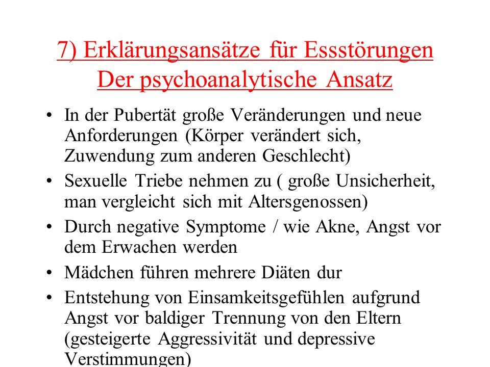 7) Erklärungsansätze für Essstörungen Der psychoanalytische Ansatz