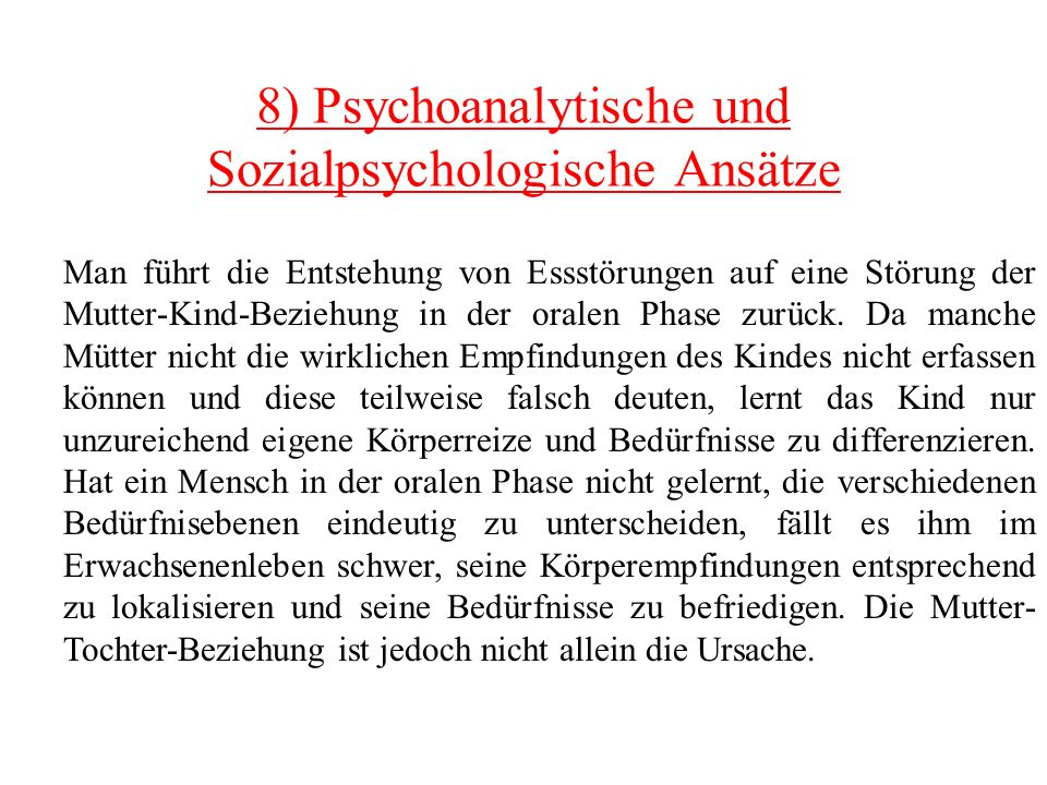8) Psychoanalytische und Sozialpsychologische Ansätze