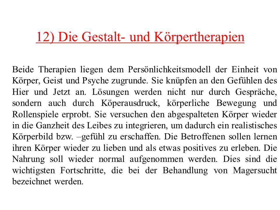 12) Die Gestalt- und Körpertherapien