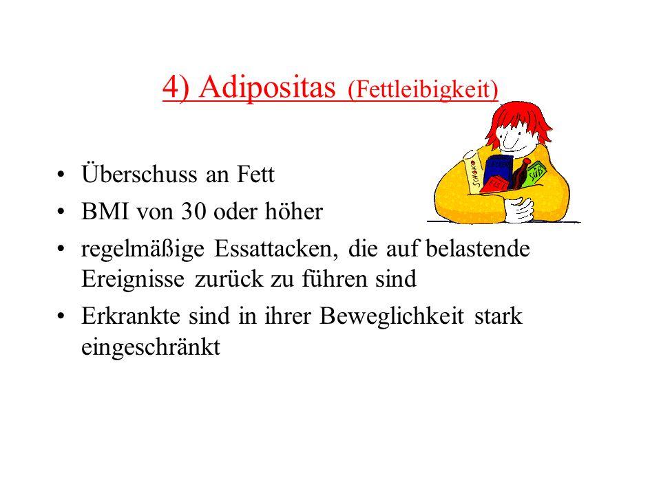 4) Adipositas (Fettleibigkeit)