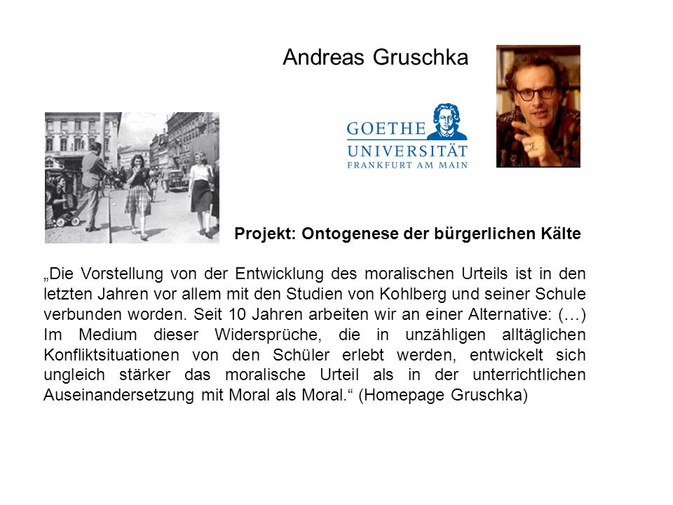 Andreas Gruschka Projekt: Ontogenese der bürgerlichen Kälte