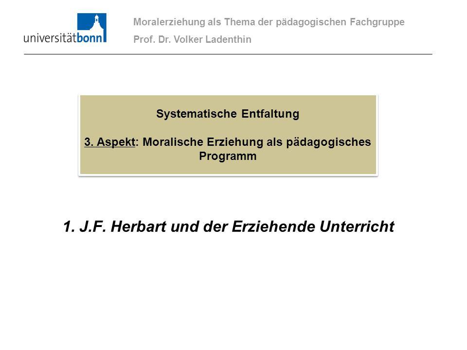 1. J.F. Herbart und der Erziehende Unterricht