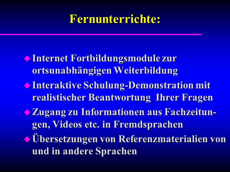 Fernunterrichte: Internet Fortbildungsmodule zur ortsunabhängigen Weiterbildung.