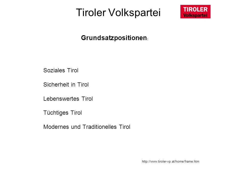Tiroler Volkspartei Grundsatzpositionen: