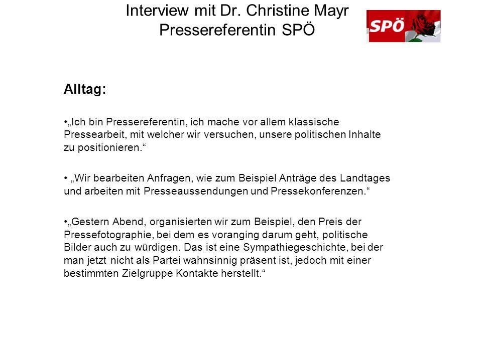 Interview mit Dr. Christine Mayr Pressereferentin SPÖ