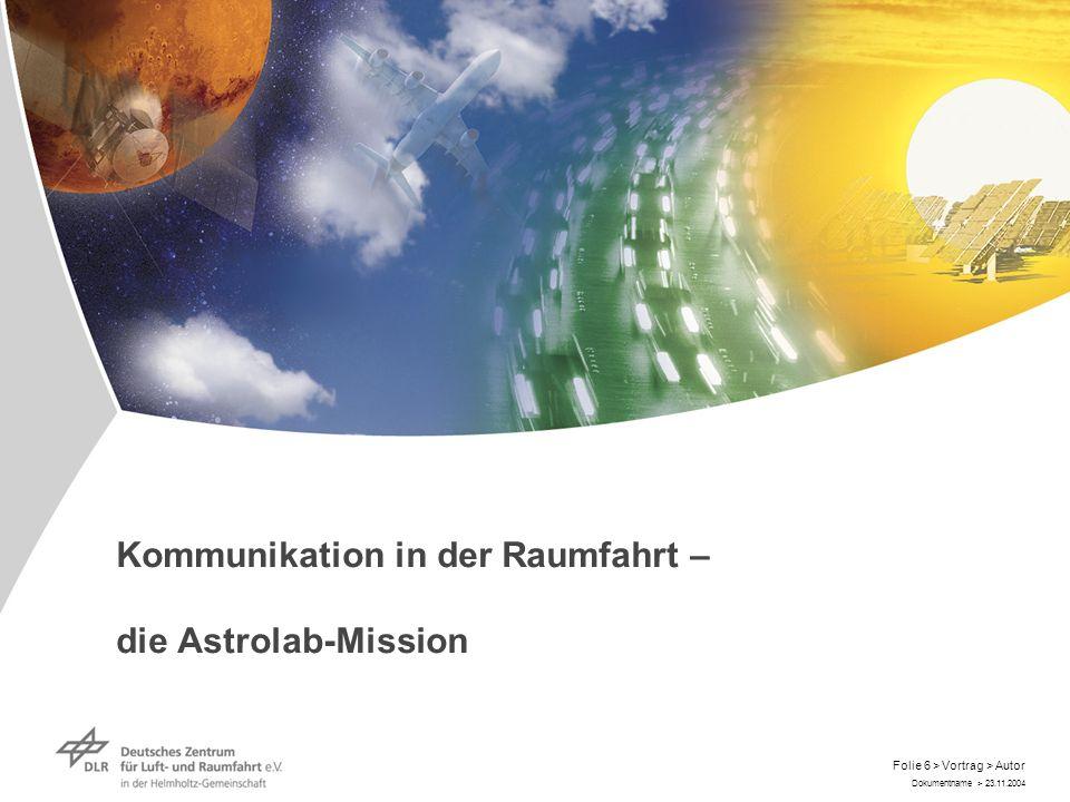 Kommunikation in der Raumfahrt – die Astrolab-Mission