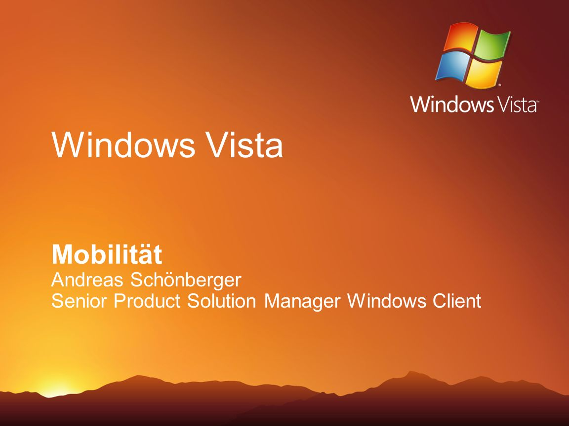 Windows Vista Mobilität Andreas Schönberger