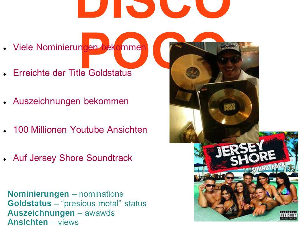 DISCO POGO Viele Nominierungen bekommen Erreichte der Title Goldstatus