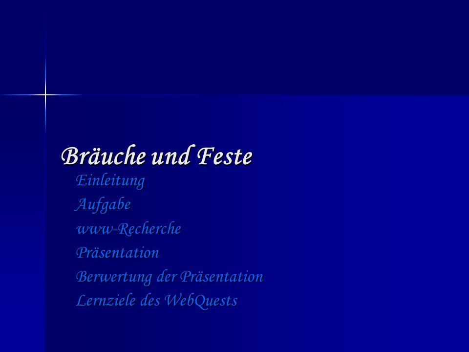 Bräuche und Feste Einleitung Aufgabe www-Recherche Präsentation