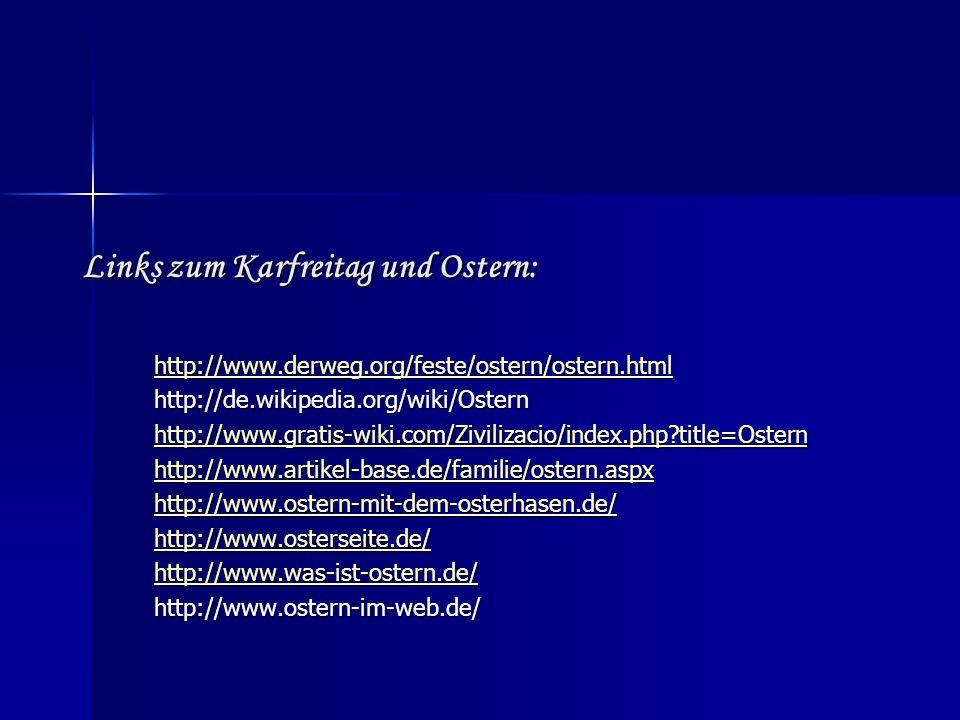 Links zum Karfreitag und Ostern: