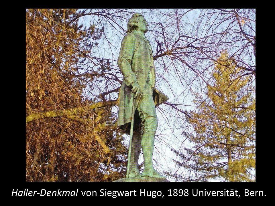 Haller-Denkmal von Siegwart Hugo, 1898 Universität, Bern.