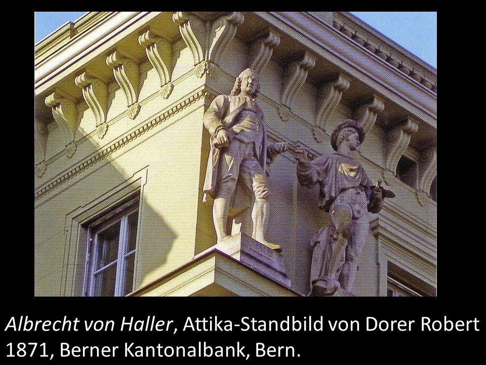 Albrecht von Haller, Attika-Standbild von Dorer Robert