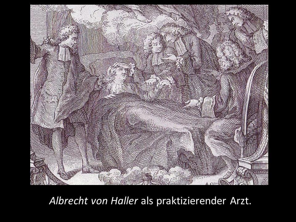 Albrecht von Haller als praktizierender Arzt.