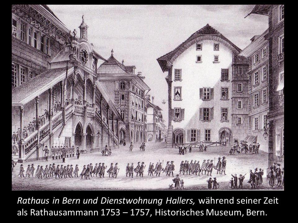 1745 wird Albrecht von Haller in den Rat der 200 gewählt, lebt aber weiterhin mit seiner Familie in Göttingen. Der Rat der 200 ist der Vorgänger des heutigen Grossen Rates von Bern. Acht Jahre nach dieser Wahl wird er 1753 zum Rathausammann gewählt, kehrt mit seiner Familie nach Bern zurück und bezieht die Dienstwohnung im Rathaus.