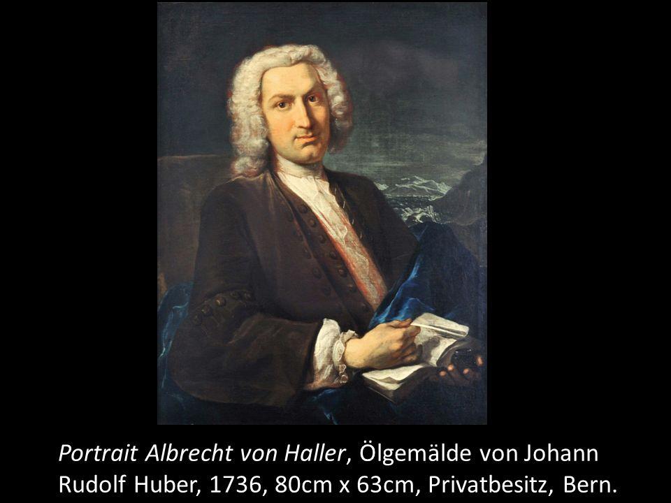 Portrait Albrecht von Haller, Ölgemälde von Johann Rudolf Huber, 1736, 80cm x 63cm, Privatbesitz, Bern.