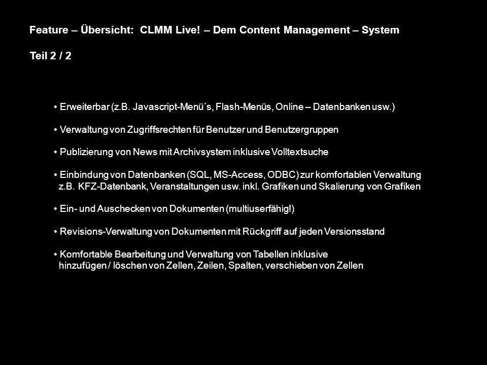 Feature – Übersicht: CLMM Live! – Dem Content Management – System