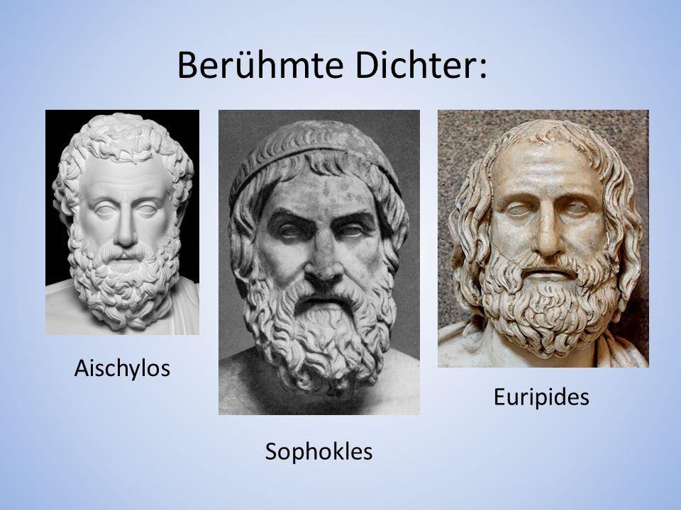 Berühmte Dichter: Aischylos Euripides Sophokles
