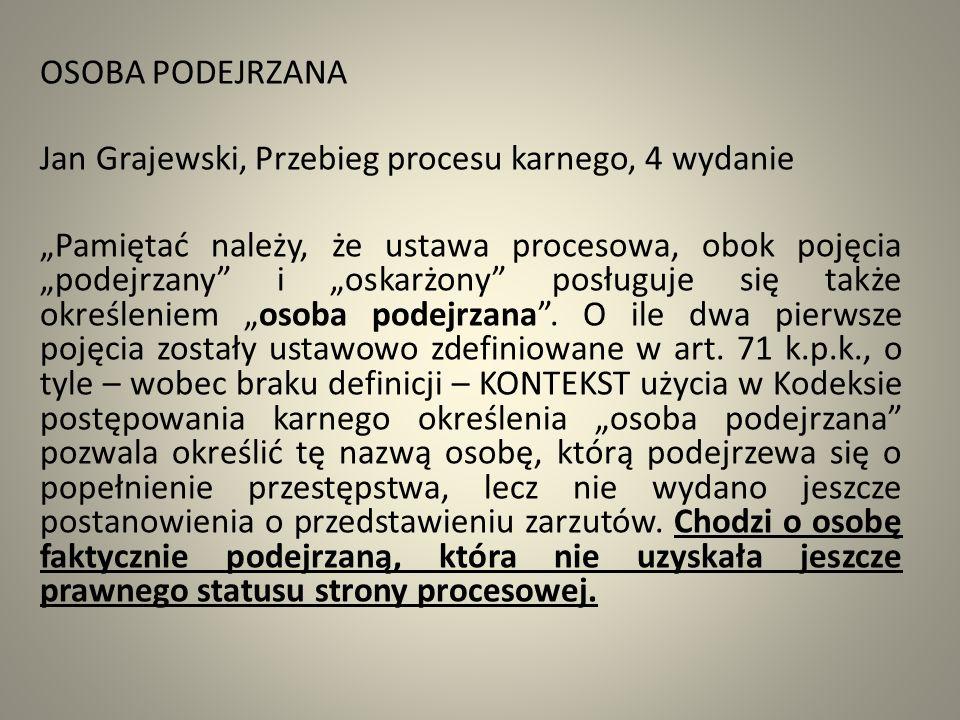OSOBA PODEJRZANA Jan Grajewski, Przebieg procesu karnego, 4 wydanie.