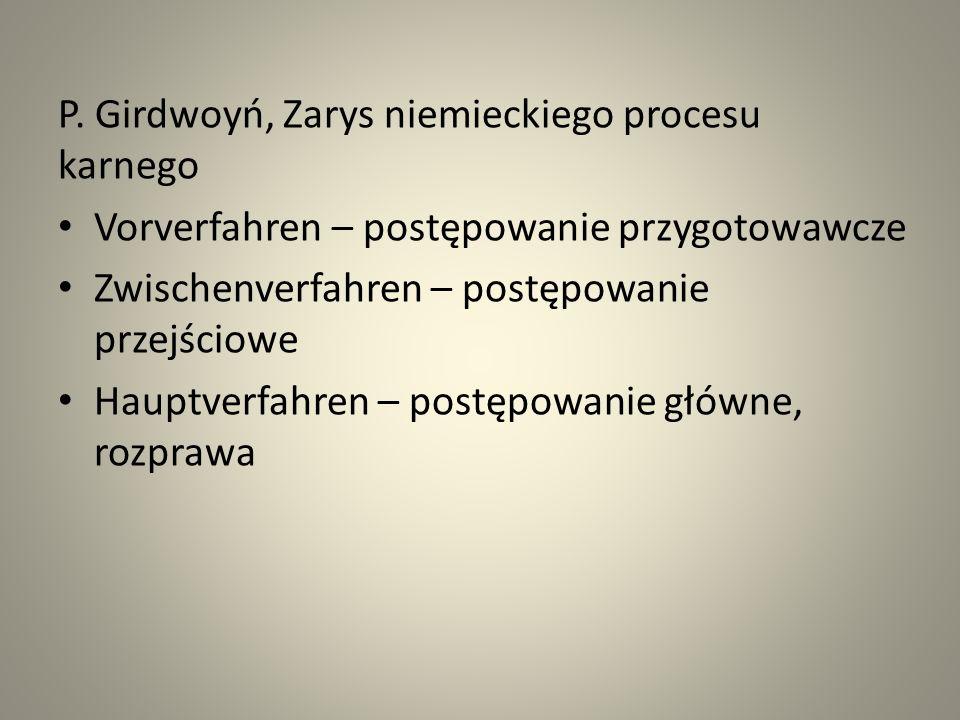 P. Girdwoyń, Zarys niemieckiego procesu karnego