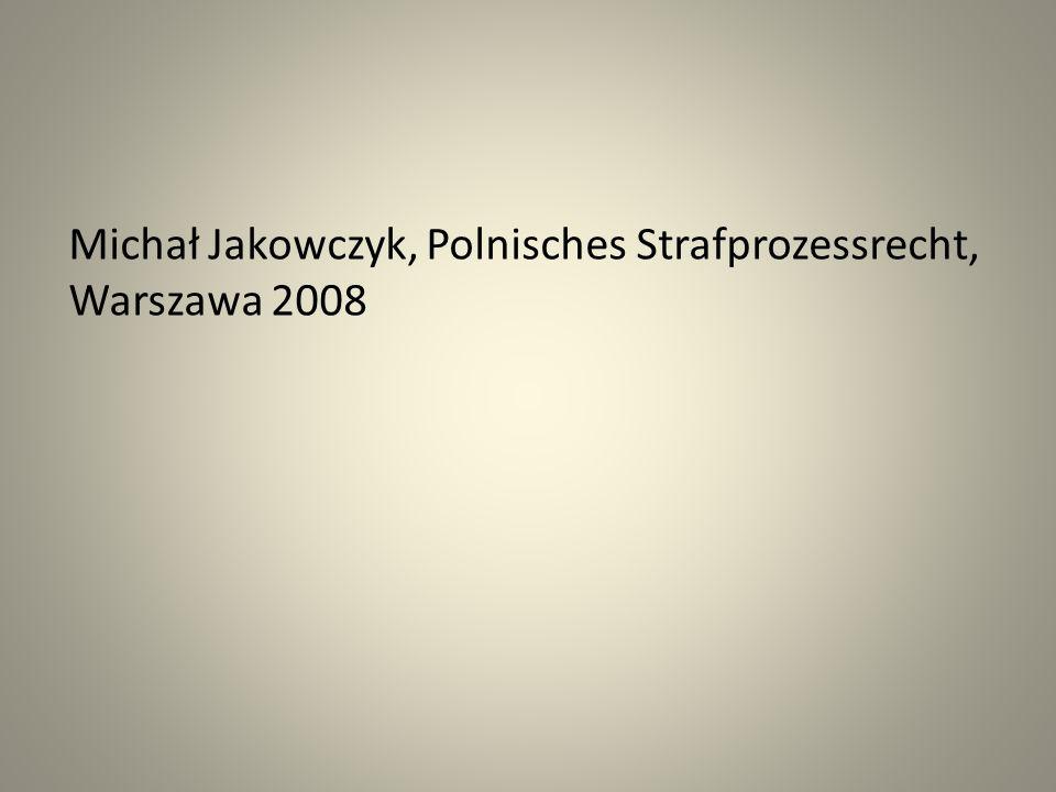 Michał Jakowczyk, Polnisches Strafprozessrecht, Warszawa 2008