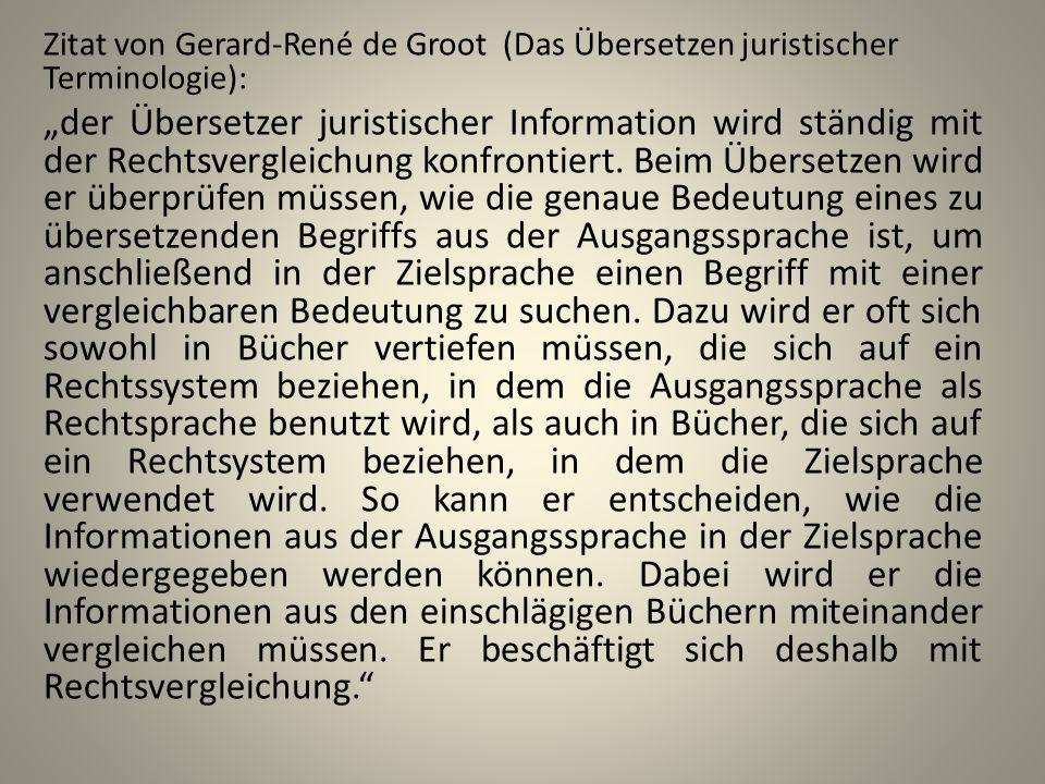 Zitat von Gerard-René de Groot (Das Übersetzen juristischer Terminologie):