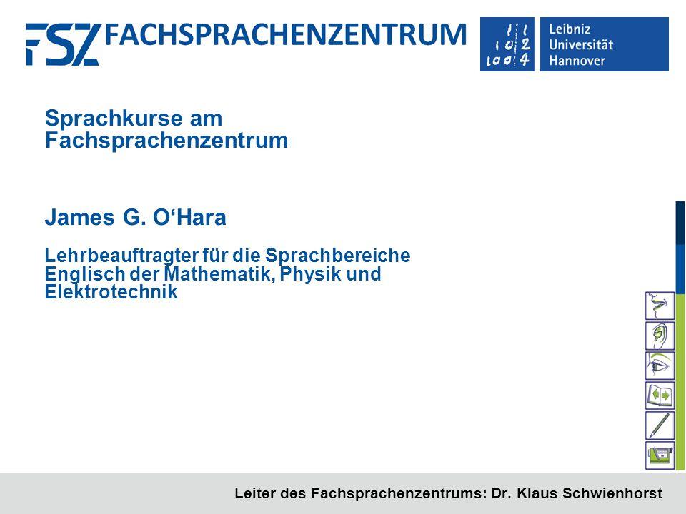 Leiter des Fachsprachenzentrums: Dr. Klaus Schwienhorst