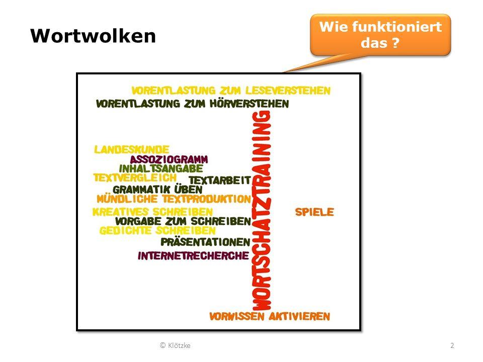 Wie funktioniert das Wortwolken © Klötzke