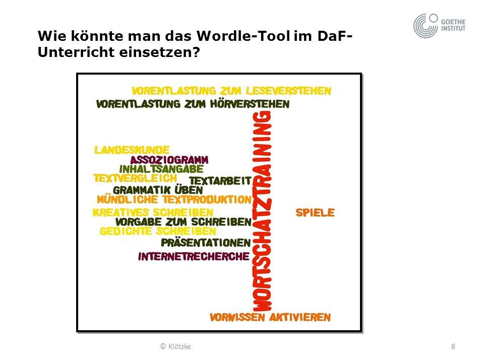 Wie könnte man das Wordle-Tool im DaF-Unterricht einsetzen