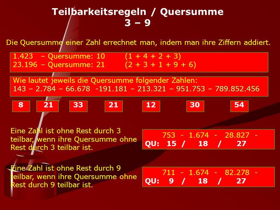 Teilbarkeitsregeln / Quersumme 3 – 9