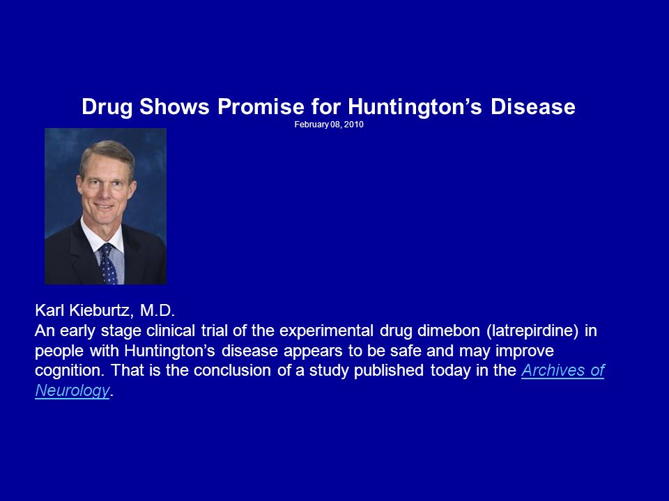 Drug Shows Promise for Huntington's Disease