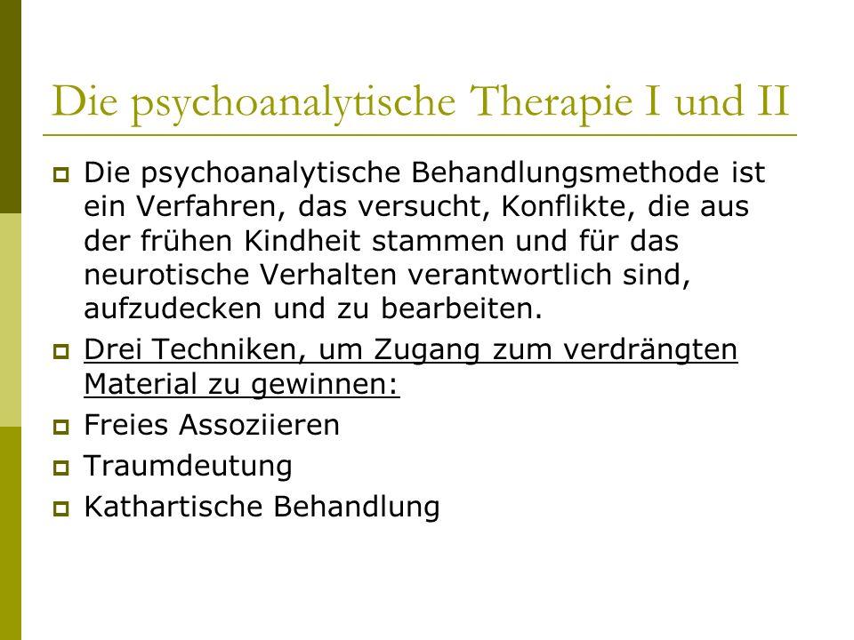 Die psychoanalytische Therapie I und II