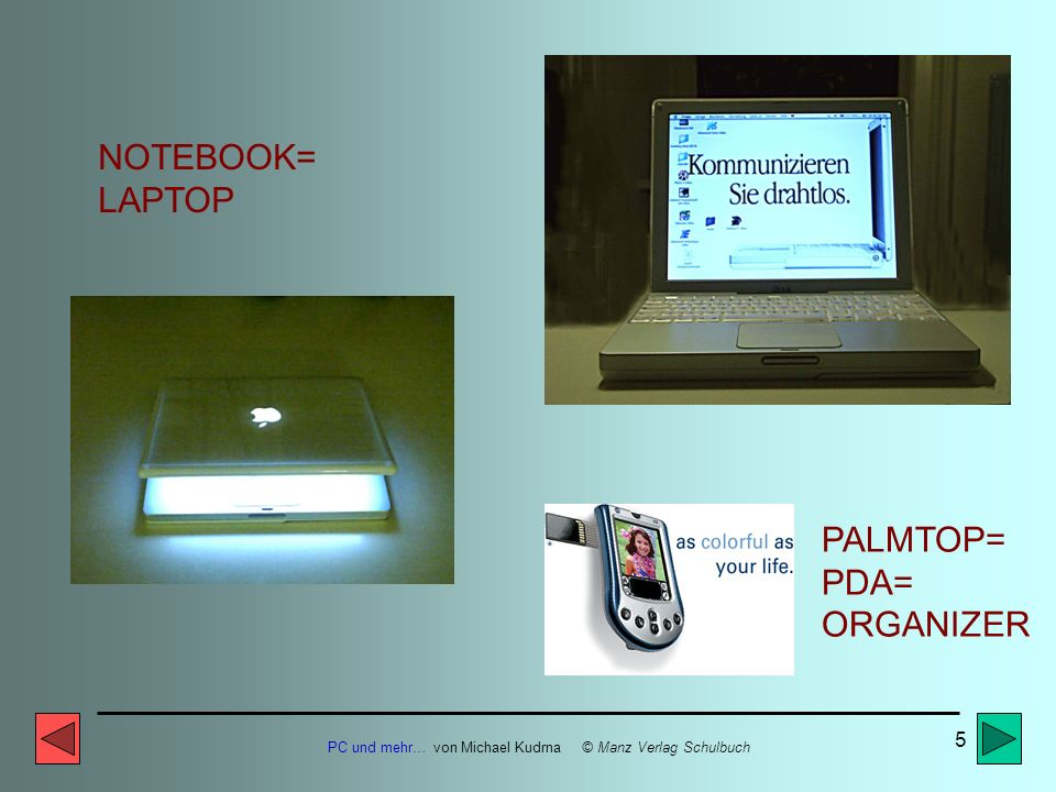 NOTEBOOK= LAPTOP PALMTOP= PDA= ORGANIZER