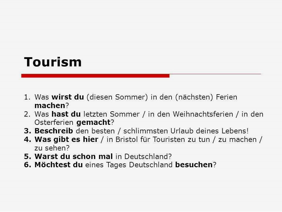 Tourism Was wirst du (diesen Sommer) in den (nächsten) Ferien machen